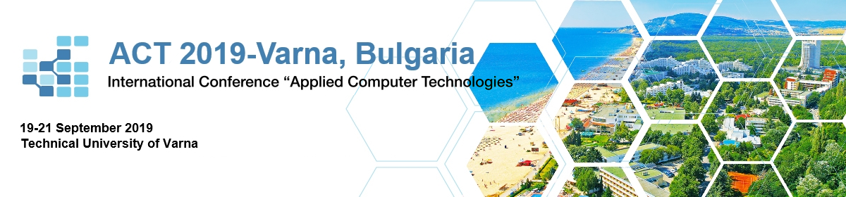 "International Conference ""Applied Computer Technologies"" ACT 2019 – Ohrid"